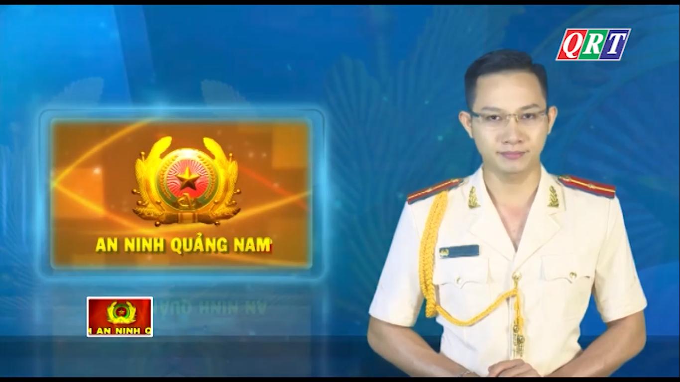 An ninh Quảng Nam ngày 28-5-2020